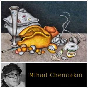 MIHAIL CHEMIAKIN